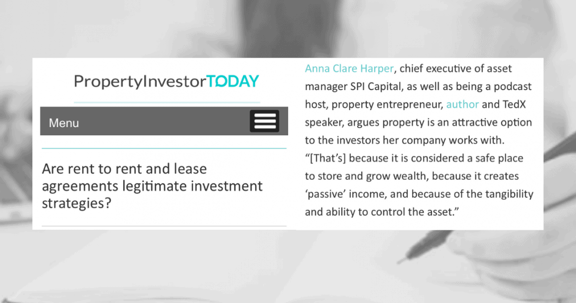 They are certainly popular in some parts of the market, but there are pros and cons. Some property gurus and trainers will insist that people starting out on their property investment journey can become financially free very quickly and very easily by using strategies such as rent to rent and lease option agreements.  Anna shared her thoughts on this subject with Property Investor Today.