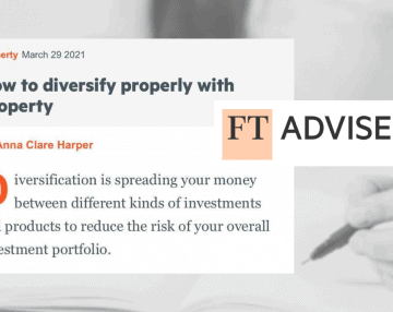 FT Adviser article: How to diversify properly with property