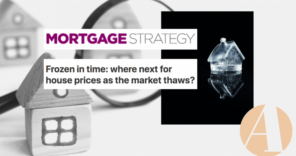 Published on MortgageStrategy.co.uk: Frozen in time: where next for house prices as the market thaws? With Covid-19 putting the property market on ice, Anna and other industry experts join Leah Milner to gauge the potential impact on house prices.   Before the coronavirus pandemic hit the UK in March, the housing market had begun the […]