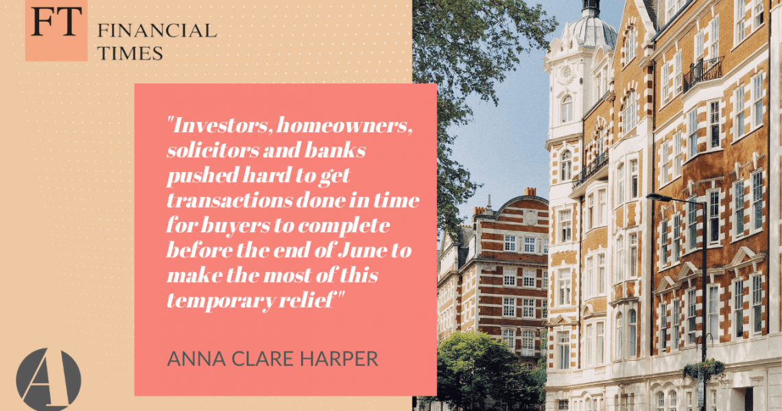 FT shares Anna's comments on housing transactions and the stamp duty holiday